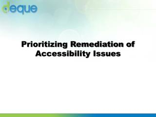 Prioritizing Remediation of Accessibility Issues