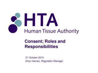 Consent; Roles and Responsibilities