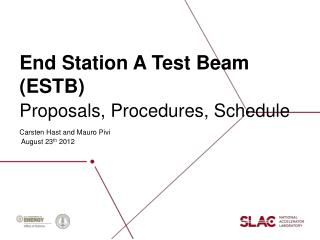 End Station A Test Beam (ESTB)