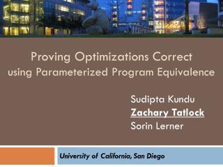 Proving Optimizations Correct using Parameterized Program Equivalence