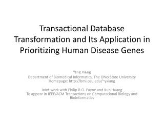 Transactional Database Transformation and Its Application in Prioritizing Human Disease Genes
