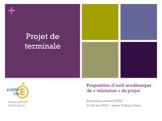 Proposition d�outil acad�mique de ��validation�� du projet