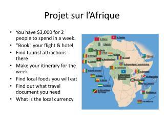 Projet sur l'Afrique