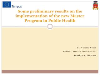 Some preliminary results on the implementation of the new Master Program in Public Health
