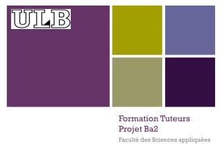 Formation Tuteurs Projet Ba2