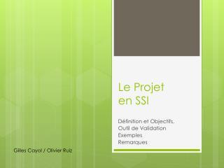 Le Projet en SSI
