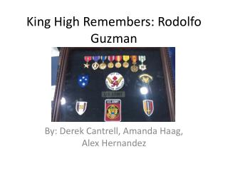 King High Remembers: Rodolfo Guzman