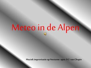 Meteo in de Alpen