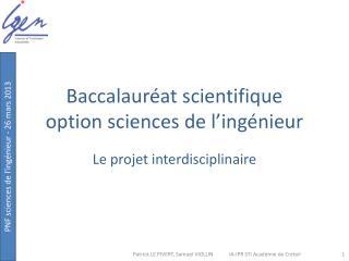 Baccalauréat scientifique  option sciences de l'ingénieur