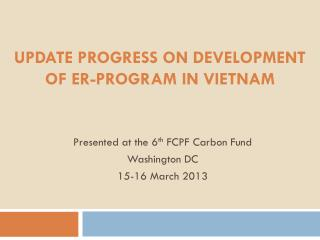 Update progress on development of ER-Program in Vietnam