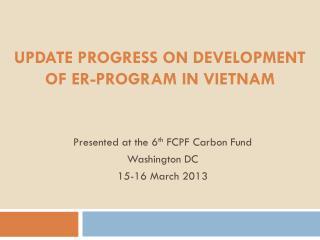 Update progress on development of ER-Program in Vietnam