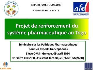 Projet de renforcement du système pharmaceutique au Togo