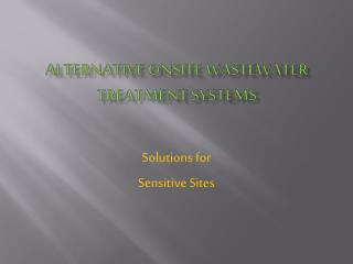 Alternative Onsite Wastewater Treatment Systems