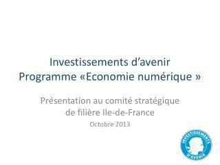 Investissements d'avenir Programme «Economie numérique»