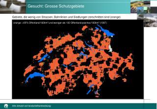 Gesucht: Grosse Schutzgebiete