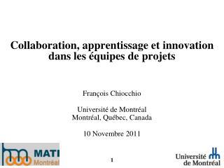 Collaboration, apprentissage et innovation dans les équipes de projets