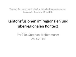 Prof. Dr. Stephan Breitenmoser 28.3.2014