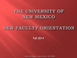 The University of  New Mexico New Faculty Orientation