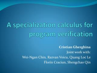 A specialization calculus for  program verification