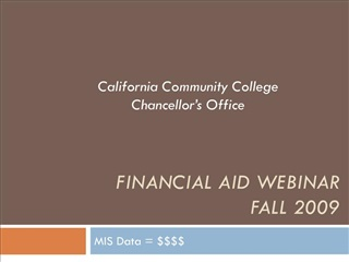 Financial Aid Webinar Fall 2009