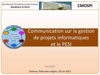 Communication sur la gestion de projets informatiques et le PESI