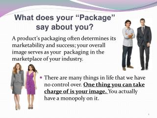 "What does your ""Package"" say about you?"