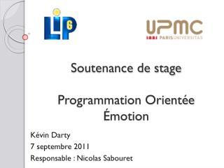 Soutenance de stage Programmation Orientée Émotion