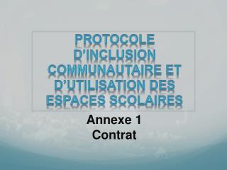 Protocole d'inclusion communautaire et d'utilisation des espaces  scolaires