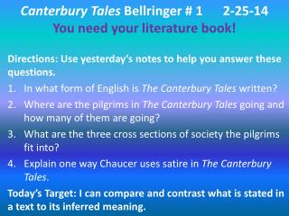 Canterbury Tales  Bellringer # 1	2-25-14 You need your literature book!