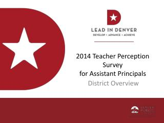 2014 Teacher Perception Survey for Assistant Principals
