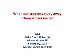 When our students study away: Three stories we tell