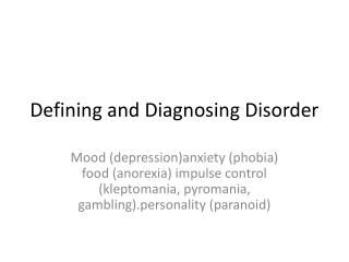 Defining and Diagnosing Disorder