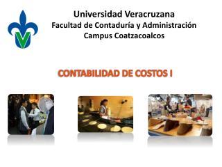 Universidad Veracruzana Facultad de Contaduría y Administración Campus Coatzacoalcos