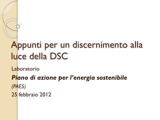 Appunti per un discernimento alla luce della DSC