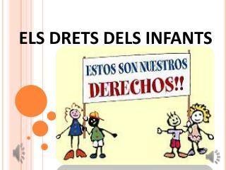 ELS DRETS DELS INFANTS