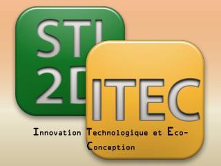 I nnovation  T echnologique et  E co- C onception