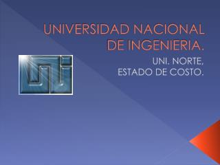 UNIVERSIDAD NACIONAL DE INGENIERIA.