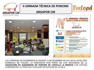 II JORNADA TÉCNICA DE PORCINO ARGAPOR  CM