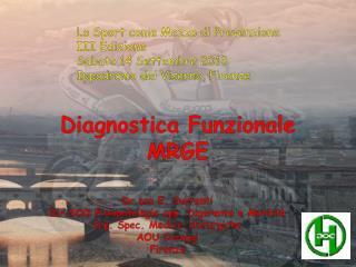 DIAGNOSTICA FUNZIONALE NERD SINTOMI ATIPICI