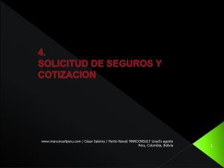 4. SOLICITUD DE SEGUROS Y COTIZACION