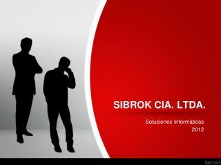 SIBROK CIA. LTDA.