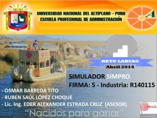 SIMULADOR  SIMPRO FIRMA : 5  - Industria : R140115