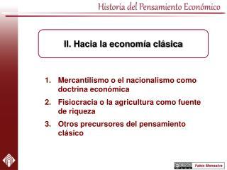 Mercantilismo o el nacionalismo como doctrina económica