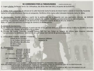 5K CORRIENDO POR LA TARAHUMARA       CUARTA EDICCION 2013
