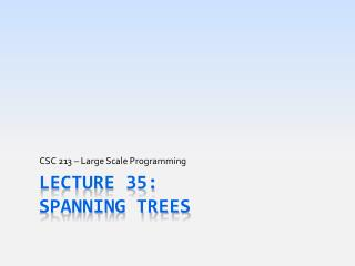 Lecture 35: Spanning Trees