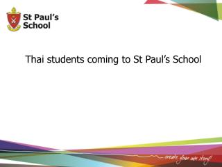Thai students coming to St Paul's School