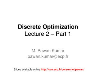 Discrete Optimization Lecture 2 – Part 1