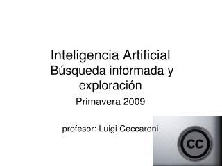 Inteligencia Artificial  Búsqueda informada y exploración