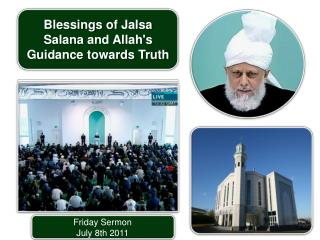 Friday Sermon July  8th  2011