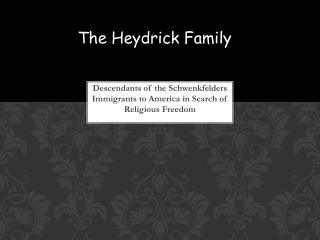 Descendants of the  Schwenkfelders Immigrants to America in Search of Religious Freedom